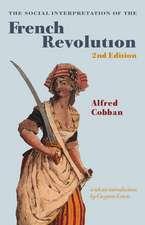 The Social Interpretation of the French Revolution