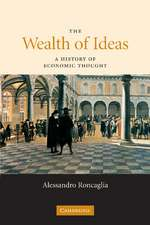 The Wealth of Ideas: A History of Economic Thought