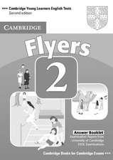 Cambridge Young Learners English Tests Flyers 2 Answer Booklet: Examination Papers from the University of Cambridge ESOL Examinations