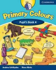Primary Colours Level 4 Pupil's Book