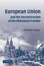European Union and the Deconstruction of the Rhineland Frontier