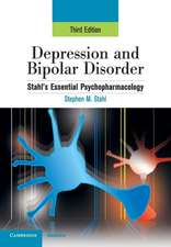 Depression and Bipolar Disorder: Stahl's Essential Psychopharmacology, 3rd edition