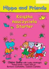 Hippo and Friends Starter Teacher's Book Polish edition