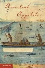 Ancestral Appetites: Food in Prehistory