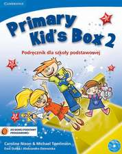 Primary Kid's Box Level 2 Pupil's Book with Songs CD and Parents' Guide Polish edition