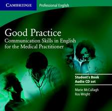 Good Practice 2 Audio CD Set: Communication Skills in English for the Medical Practitioner