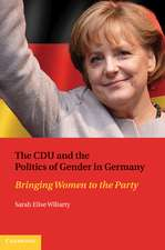 The CDU and the Politics of Gender in Germany: Bringing Women to the Party