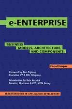 e-Enterprise: Business Models, Architecture, and Components