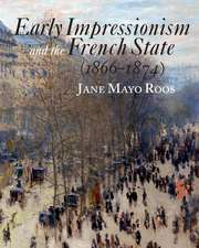Early Impressionism and the French State (1866–1874)