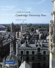 A Short History of Cambridge University Press