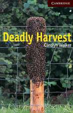Deadly Harvest Level 6
