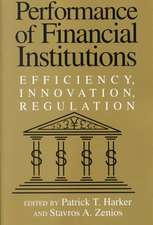 Performance of Financial Institutions: Efficiency, Innovation, Regulation