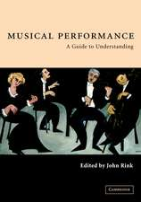 Musical Performance: A Guide to Understanding