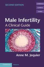 Male Infertility: A Clinical Guide