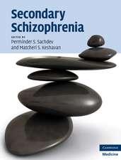 Secondary Schizophrenia