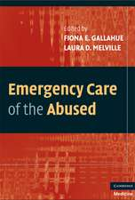 Emergency Care of the Abused