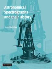 Astronomical Spectrographs and their History