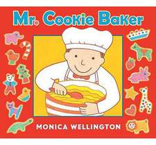Mr. Cookie Baker (Board Book Edition)