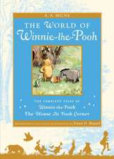 The World of Winnie the Pooh:  The Complete Winnie-The-Pooh and the House at Pooh Corner