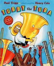 Tubby the Tuba [With CD (Audio)]:  An A to Z of Naughty Children