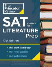 Cracking the SAT Subject Test in Literature, 17th Edition