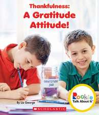 Thankfulness:  A Gratitude Attitude!