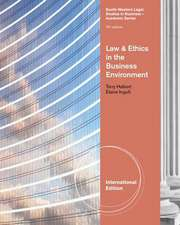 Law and Ethics in the Business Environment, International Edition
