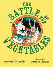 The Battle of the Vegetables