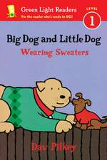 Big Dog and Little Dog Wearing Sweaters (Reader)