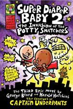 The Invasion of the Potty Snatchers
