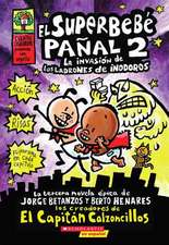 El  Superbebe Panal #2:  The Invasion of the Potty Snatcher