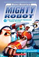 Ricky Ricotta's Mighty Robot vs. the Unpleasant Penguins from Pluto (Ricky Ricotta's Mighty Robot #9):  Walt Disney