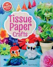 Tissue Paper Crafts [With String, Wire, Bead Eyes, Punch-Out Birdcage and Stencils and Glue and Paper]:  Shape This Tape Into Crazy Cute Stickers