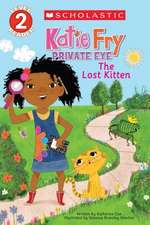 Katie Fry, Private Eye #1:  The Lost Kitten