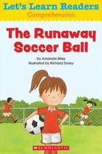The Runaway Soccer Ball