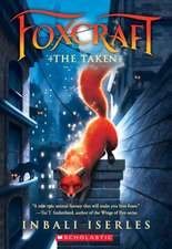 The Taken (Foxcraft, Book 1)