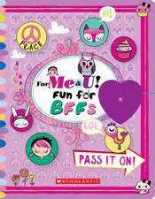 For Me & U! Fun for Bffs:  Young Adult Edition