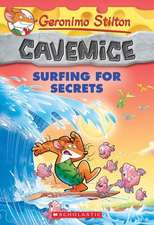 Surfing for Secrets (Geronimo Stilton Cavemice #8)