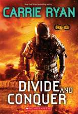 Divide and Conquer (Infinity Ring, Book 2)