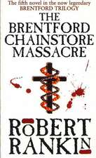 The Brentford Chainstore Massacre:  The Autobiography