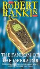 Rankin, R: The Fandom Of The Operator