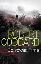 Goddard, R: Borrowed Time