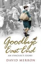 Goodbye East End