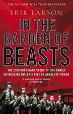 In the Garden of Beasts: New York Times Bestseller