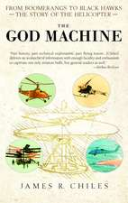 The God Machine:  The Story of the Helicopter
