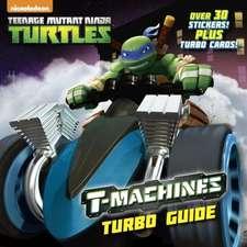 T-Machines Turbo Guide (Teenage Mutant Ninja Turtles)