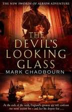 Chadbourn, M: The Devil's Looking-Glass