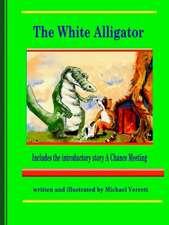 The White Alligator (Paper Back)