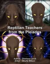 Reptilian Teachers from the Pleiades
