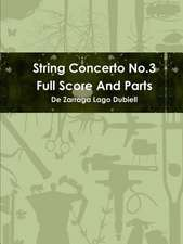 String Concerto No.3 Full Score and Parts